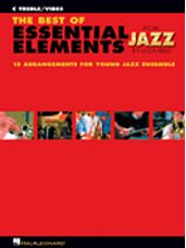 Best Of Essential Elements for Jazz Ensemble, The (C Treble)