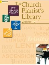 Church Pianist's Library, The (Vol. 12)