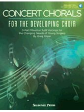 Concert Chorals for the Developing Choir (Book/Audio)