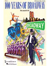 100 Years of Broadway (Perf/Accomp CDs)
