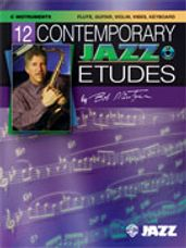 12 Contemporary Jazz Etudes [C Instruments (Flute, Guitar, Vibes, Violin)]