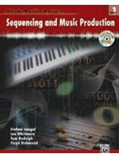 Alfred's Music Tech Series, Book 1: Sequencing and Music Production (BK/CD)