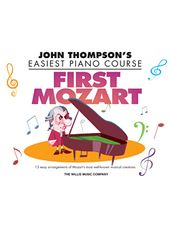 First Mozart - John Thomposon's Easiest Piano Course