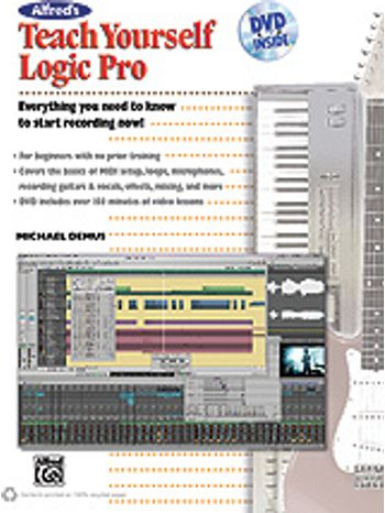 Alfred's Teach Yourself Logic Pro/Express (Book & DVD)