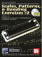 Scales, Patterns, & Bending Exercises #2
