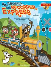 All Aboard The Recorder Express Vol. 2
