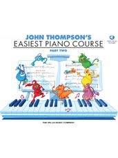 John Thompson's Easiest Piano Course Part 2 - Book/Audio