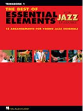 Best of Essential Elements for Jazz Ensemble, The (Trombone 1)